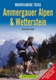 Ammergauer Alpen und Wetterstein: Mountainbike Treks