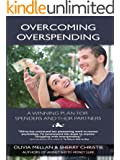 Overcoming Overspending: A Winning Plan for Spenders and Their Partners