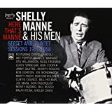 Here's That Manne. Shelly Manne and His Men