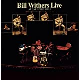 Live at Carnegie Hall ~ Bill Withers