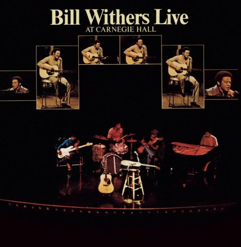 Bill Withers - Live At Carnegie Hall - Zortam Music
