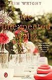 The Unexpected Waltz: A Novel