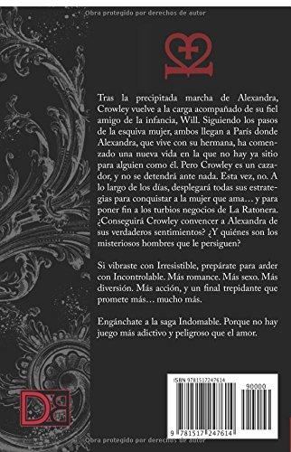 Incontrolable: Saga Indomable II: Volume 2