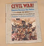 img - for Civil War! America Becomes One Nation book / textbook / text book
