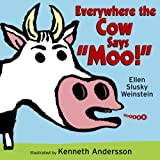 Everywhere the Cow Says Moo