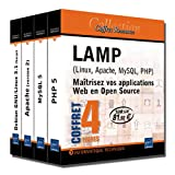 LAMP (Linux, Apache, MySQL, PHP) Pack 4 volumes : Ma�trisez vos applications Web en Open Source
