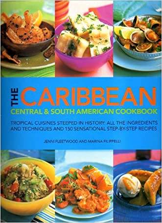The Caribbean Central & South American Cookbook