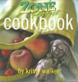 img - for Zone Perfect Cookbook by Walker, Kristy (2003) Paperback book / textbook / text book