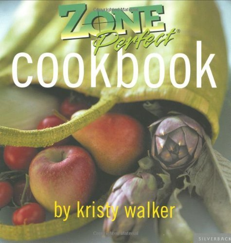 Zone Perfect Cookbook by Walker, Kristy (September 1, 2003) Paperback (Kristy Cook compare prices)
