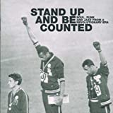Stand Up & Be Counted