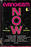img - for Evangelism Now: Its Message, Its Mission - U.S. Congress on Evangelism - Minneapolis, Minnesota 1969. Official Reference Volume: Papers and Reports book / textbook / text book