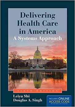 Download book Delivering Health Care In America: A Systems Approach