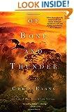Of Bone and Thunder: A Novel