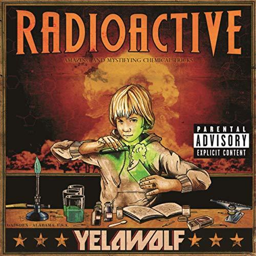 Vinilo : YELAWOLF - Radioactive (2 Discos)