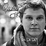Paradise Oskar - Da Da Dam