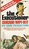 Chicago Wipe-Out The Executioner #8