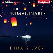 The Unimaginable (       UNABRIDGED) by Dina Silver Narrated by Amy McFadden