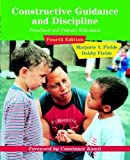 img - for Constructive Guidance and Discipline: Preschool and Primary Education (4th Edition) 4th edition by Fields, Marjorie V., Fields, Debby M. (2005) Paperback book / textbook / text book