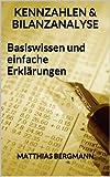 Image de Kennzahlen und Bilanzanalyse - Basiswissen und einfache Erklärungen