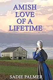 Amish Love Of A Lifetime (Amish Romance)
