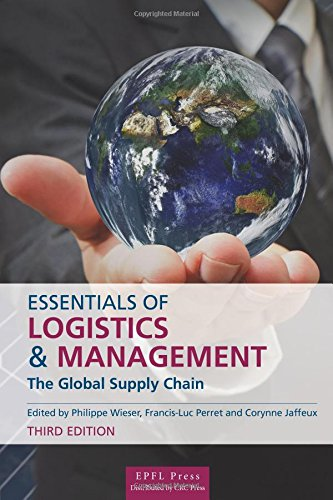 Essentials of Logistics and Management, Third Edition
