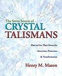 The Seven Secrets of Crystal Talisman...