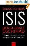 ISIS - Der globale Dschihad: Wie der...