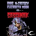 Sassinak: The Planet Pirates, Book 1 (       UNABRIDGED) by Anne McCaffrey, Elizabeth Moon Narrated by Ax Norman