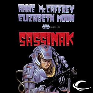 Sassinak: The Planet Pirates, Book 1 | [Anne McCaffrey, Elizabeth Moon]