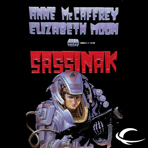 Sassinak (Planet Pirates #1) [AUDIBLE RIP] - Anne McCaffrey & Elizabeth Moon