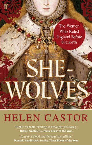 Helen Castor - She-Wolves: The Women Who Ruled England Before Elizabeth