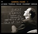 Faure: Duos and Trios with piano, Vol. 4