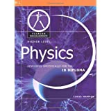 Pearson Baccalaureate: Higher Level Physics for the IB Diploma (Pearson International Baccalaureate Diploma: International Editions)by Chris Hamper