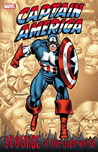 Captain America: Scourge of the Underworld by Mark Gruenwald, Mike Carlin, John Byrne and Tom Defalco