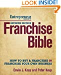 Franchise Bible: How to Buy a Franchi...