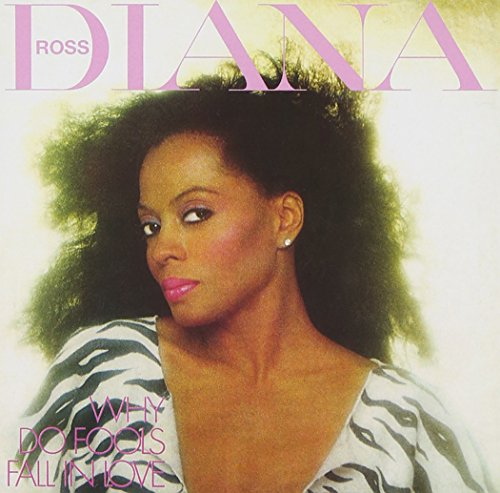 Diana Ross - Why Do Fools Fall in Love (Expanded Edition) - Zortam Music