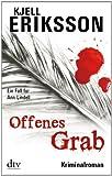 Offenes Grab: Ein Fall für Ann Lindell Kriminalroman