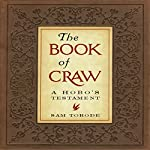 The Book of Craw: A Hobo's Testament | Sam Torode