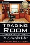 Come Into My Trading Room: A Complete Guide to Trading (Edition 1st) by Elder, Alexander [Hardcover(2002¡ê?]