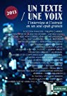 Un Texte / Une Voix: L'intégrale de la saison 2013 avec les interviews et les extraits en un seul epub par Carrese