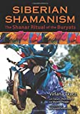 Siberian Shamanism: The Shanar Ritual of the Buryats