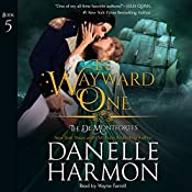 The Wayward One: The de Montforte Brothers, Book 5 | [Danelle Harmon]