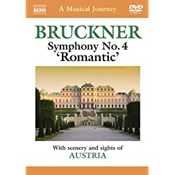 Musical Journey: Bruckner: Symphony No. 4 'Romantic'