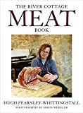 The River Cottage Meat Book by Fearnley-Whittingstall, Hugh (2008) Paperback