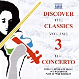 Discover The Classics, Vol. 3: The Concerto
