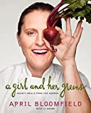 img - for A Girl and Her Greens: Hearty Meals from the Garden book / textbook / text book