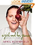 A Girl and Her Greens: Hearty Meals f...