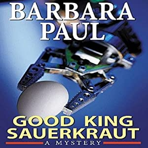 Good King Sauerkraut: Marian Larch, Book 3 | [Barbara Paul]