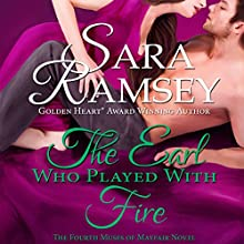 The Earl Who Played with Fire Audiobook by Sara Ramsey Narrated by Emma Powell