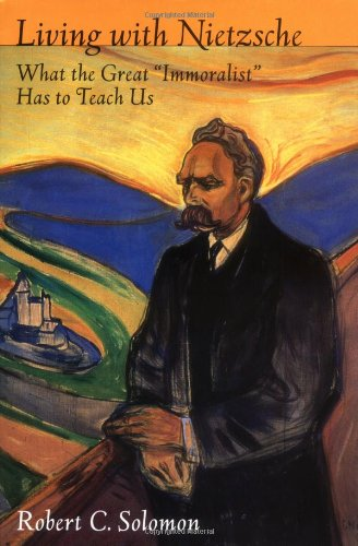 Living with Nietzsche: What the Great
